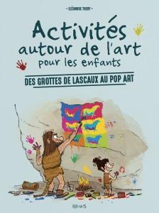 activites-autour-de-l-art-pour-les-enfants-des-grottes-de-lascaux-au-pop-art