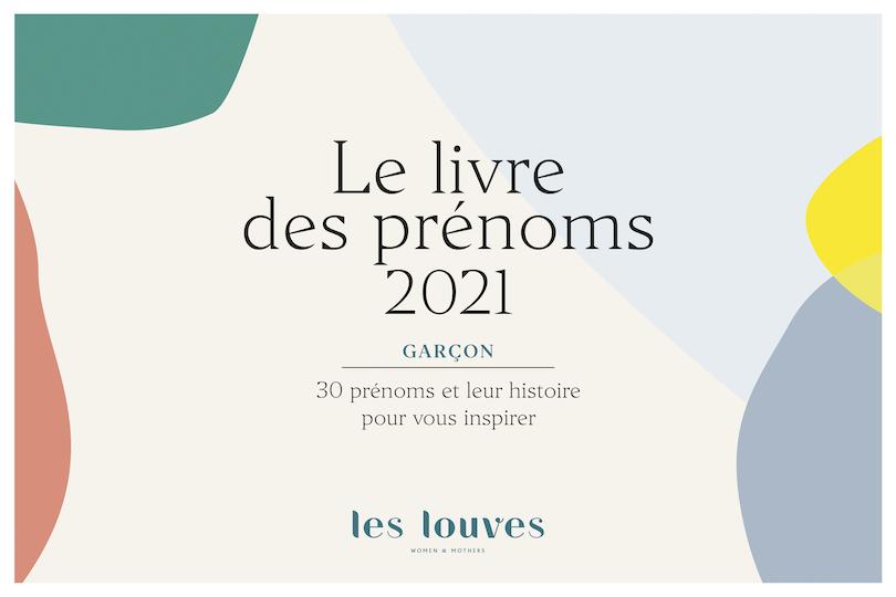 Tendances prénoms2021 : les e-books des prénoms des Louves pour filles et garçons